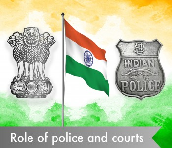 The role of police and courts